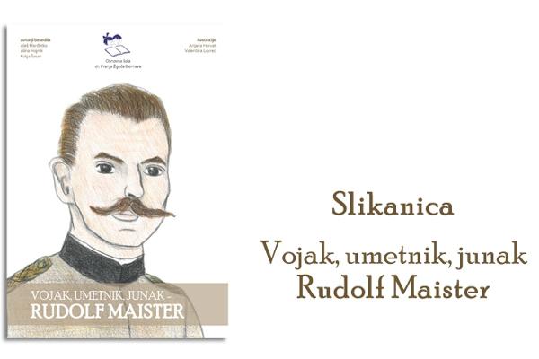 Slikanica Vojak, umetnik, junak Rudolf Maister